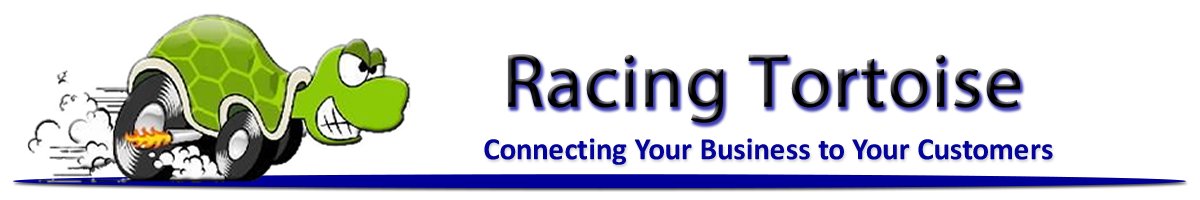 Welcome To Racing Tortoise, Connecting Your Business With Your Customers